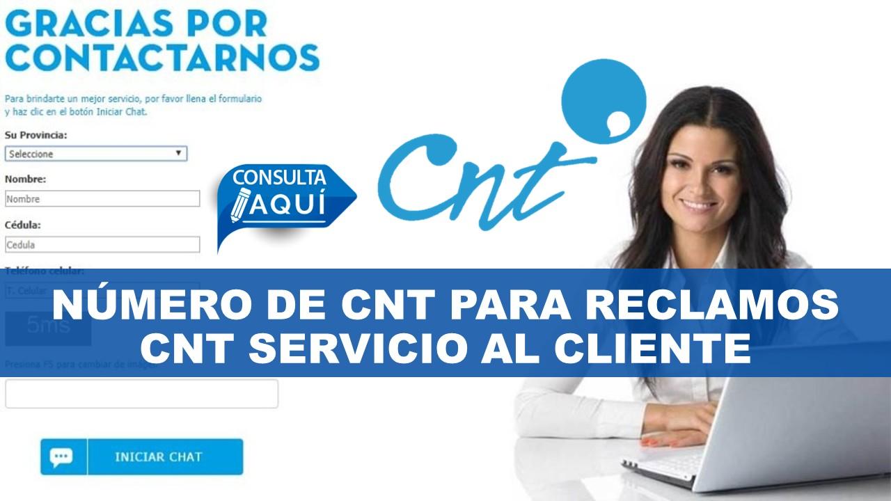 Número de CNT para reclamos CNT servicio al cliente