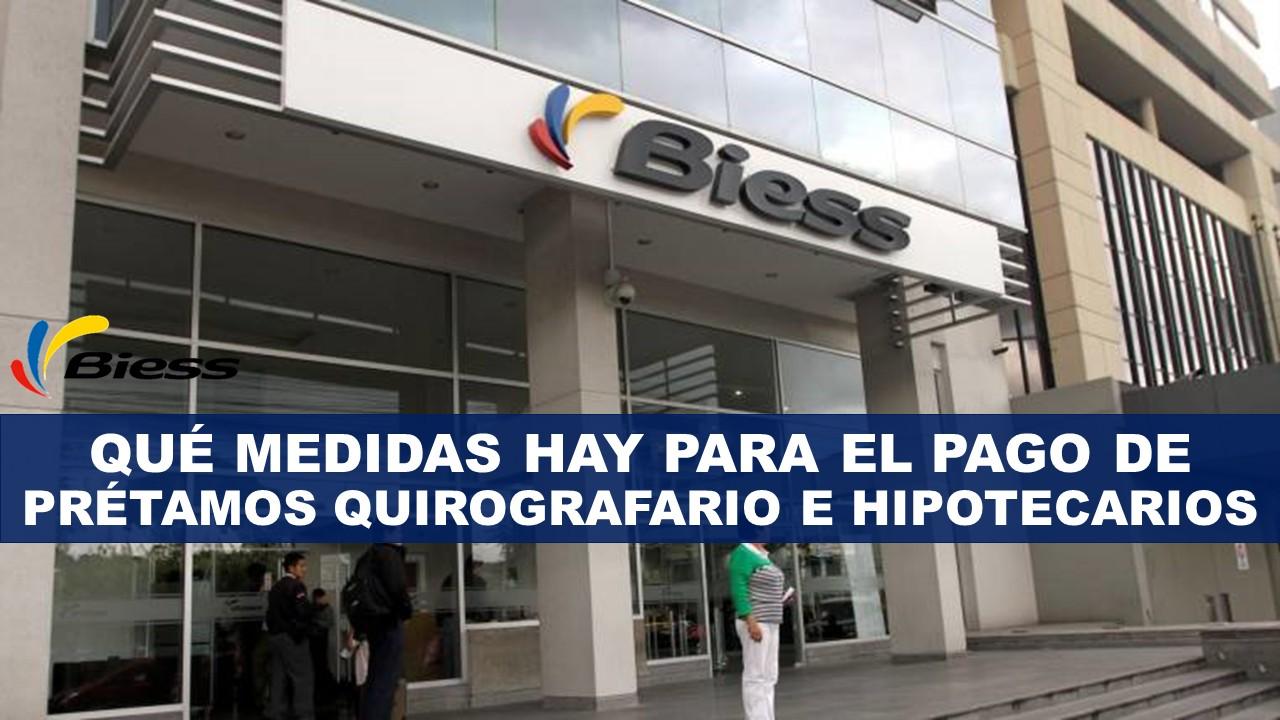 Qué medidas hay para el pago de préstamos Quirografario e Hipotecarios
