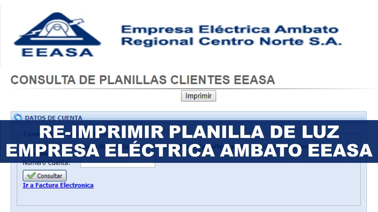 Re imprimir planilla de luz Empresa Eléctrica Ambato EEASA