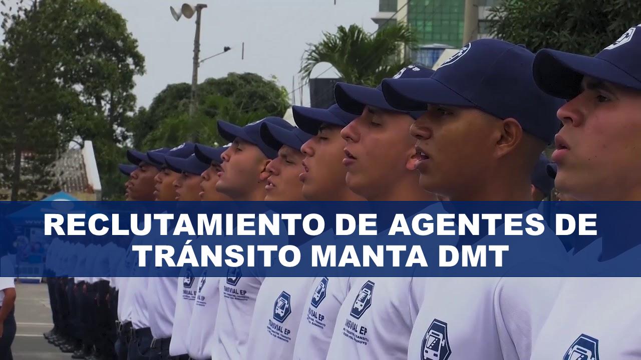 Reclutamiento de Agentes de Tránsito Manta DMT