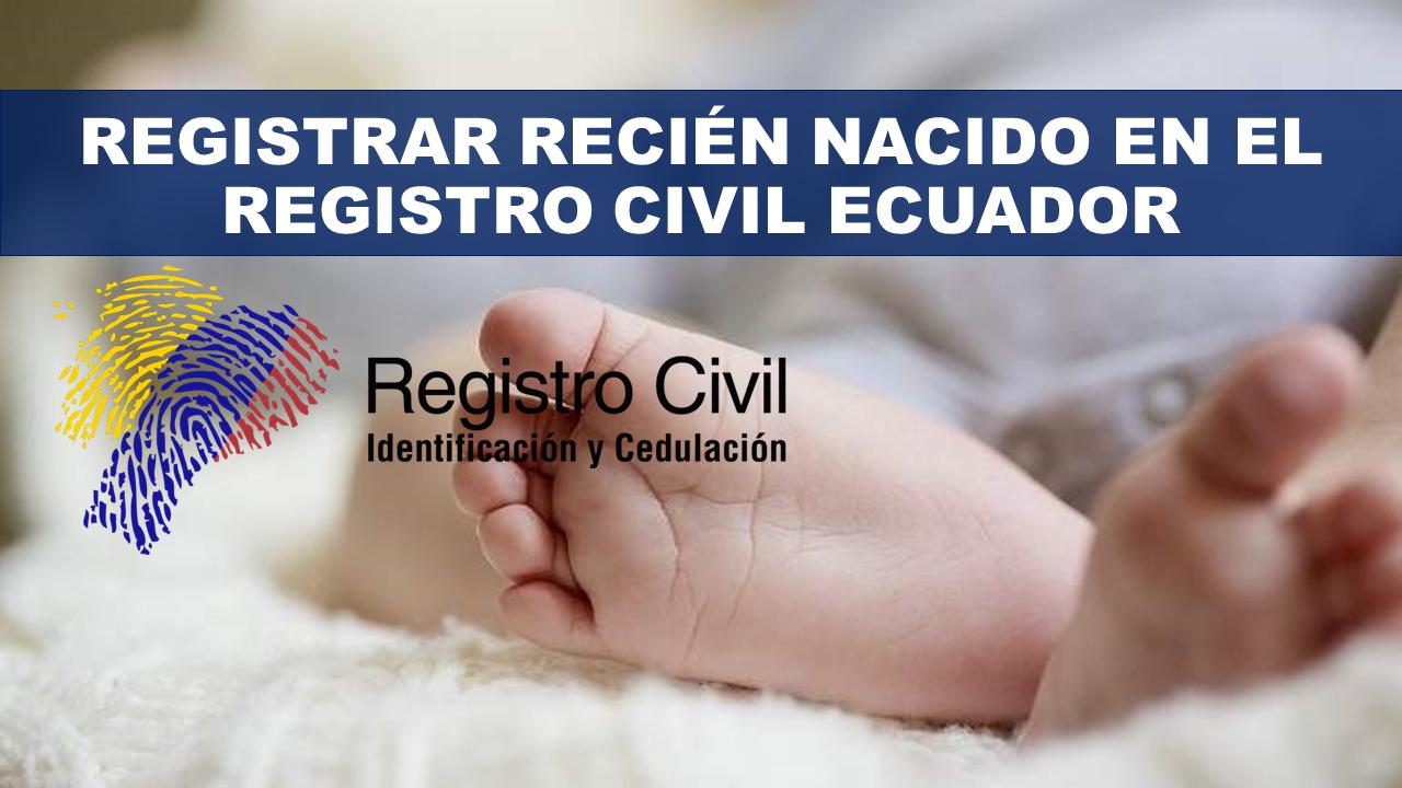Registrar recién nacido en el Registro Civil Ecuador