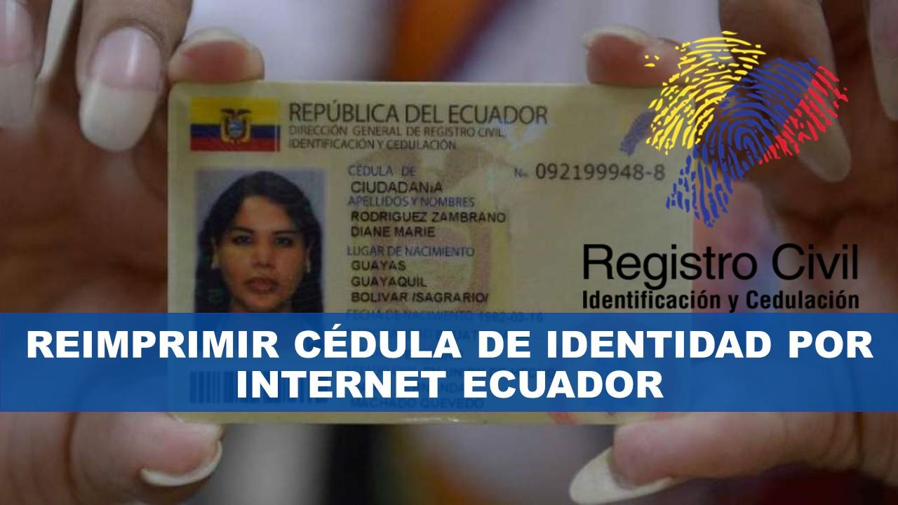 Reimprimir cédula de identidad por internet Ecuador