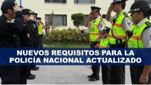 Requisitos para la policía nacional de Ecuador actualizado