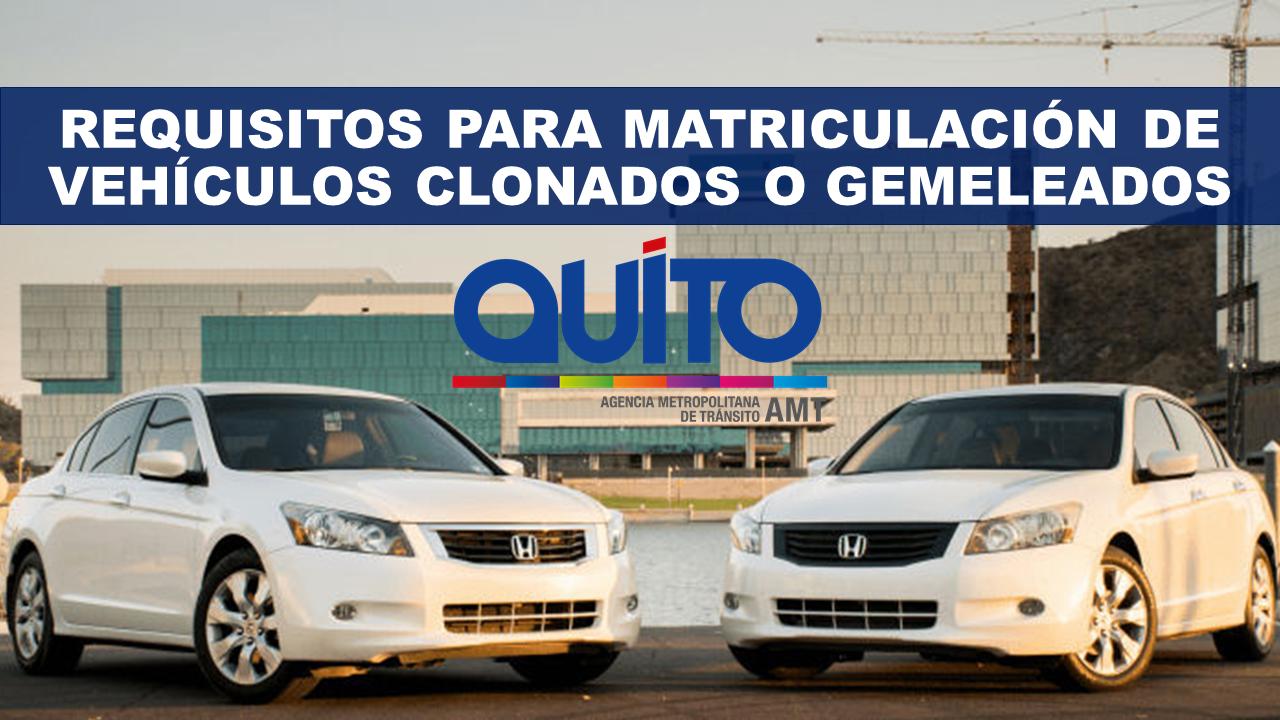 Requisitos para matriculación de vehículos clonados o gemeleados