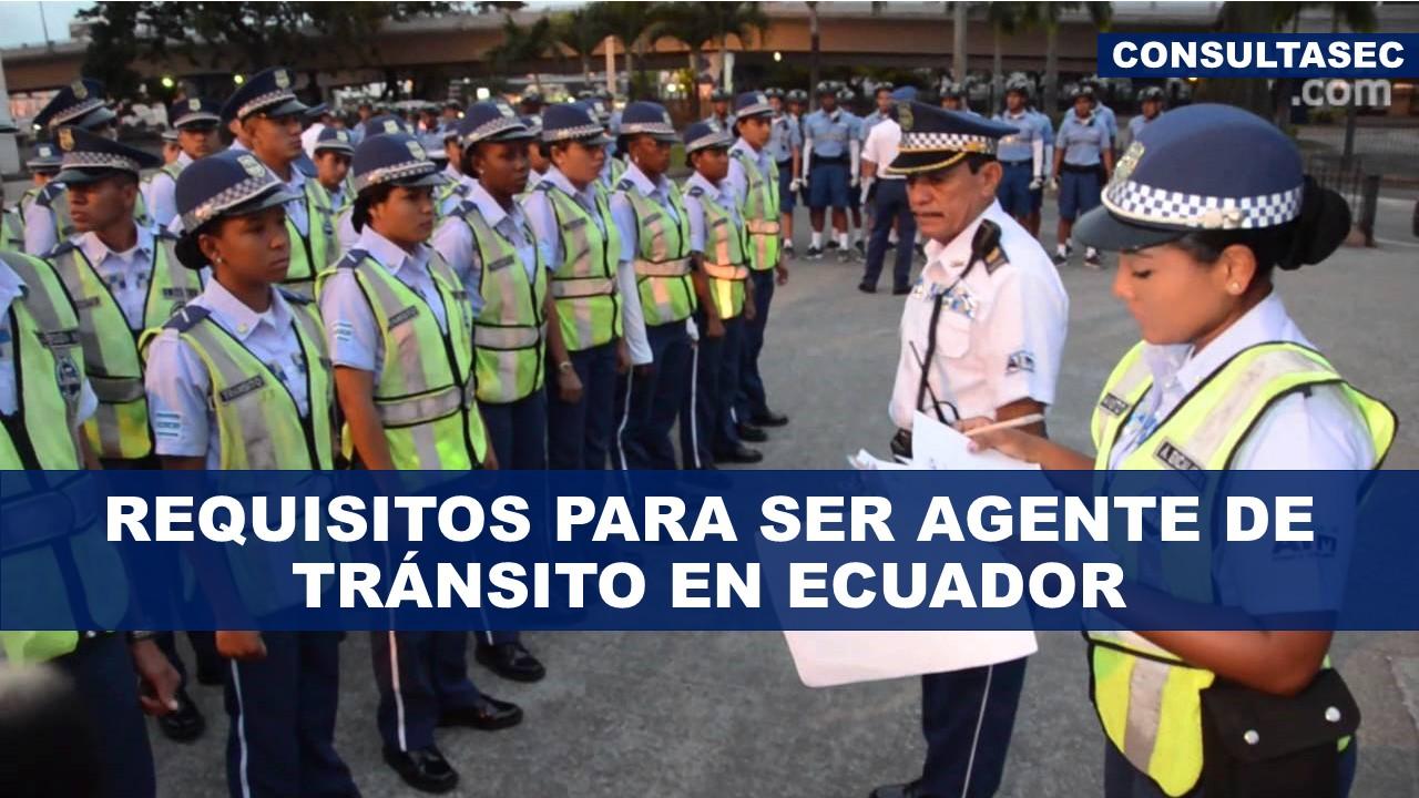 Requisitos para ser Agente de Tránsito en Ecuador