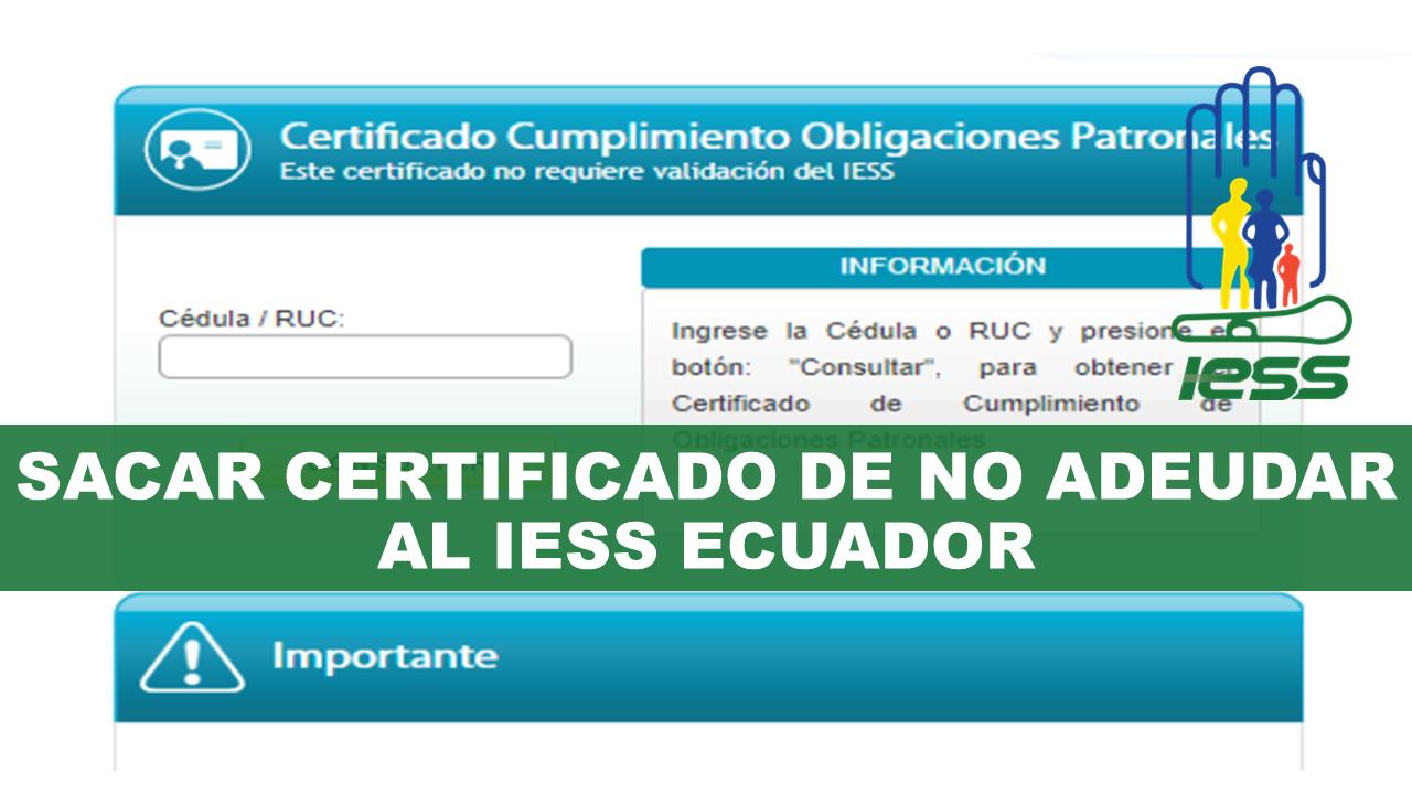 Sacar certificado de no adeudar al IESS Ecuador
