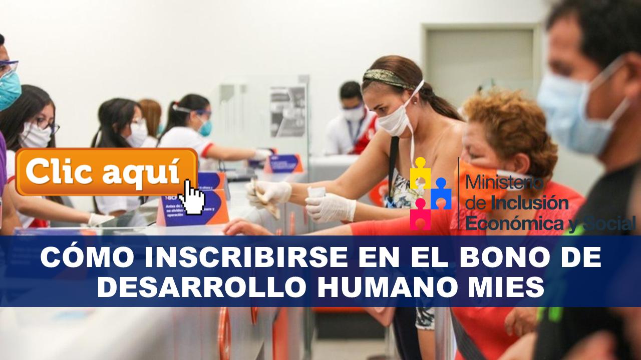 Cómo inscribirse en el Bono de Desarrollo Humano MIES