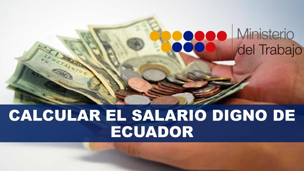 Calcular el salario Digno de Ecuador