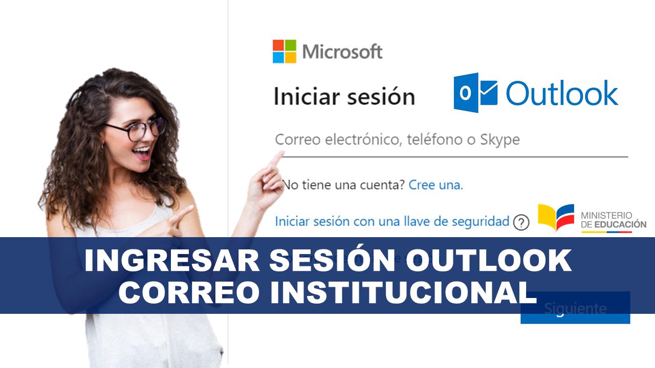 Ingresar sesión Outlook al Correo Institucional
