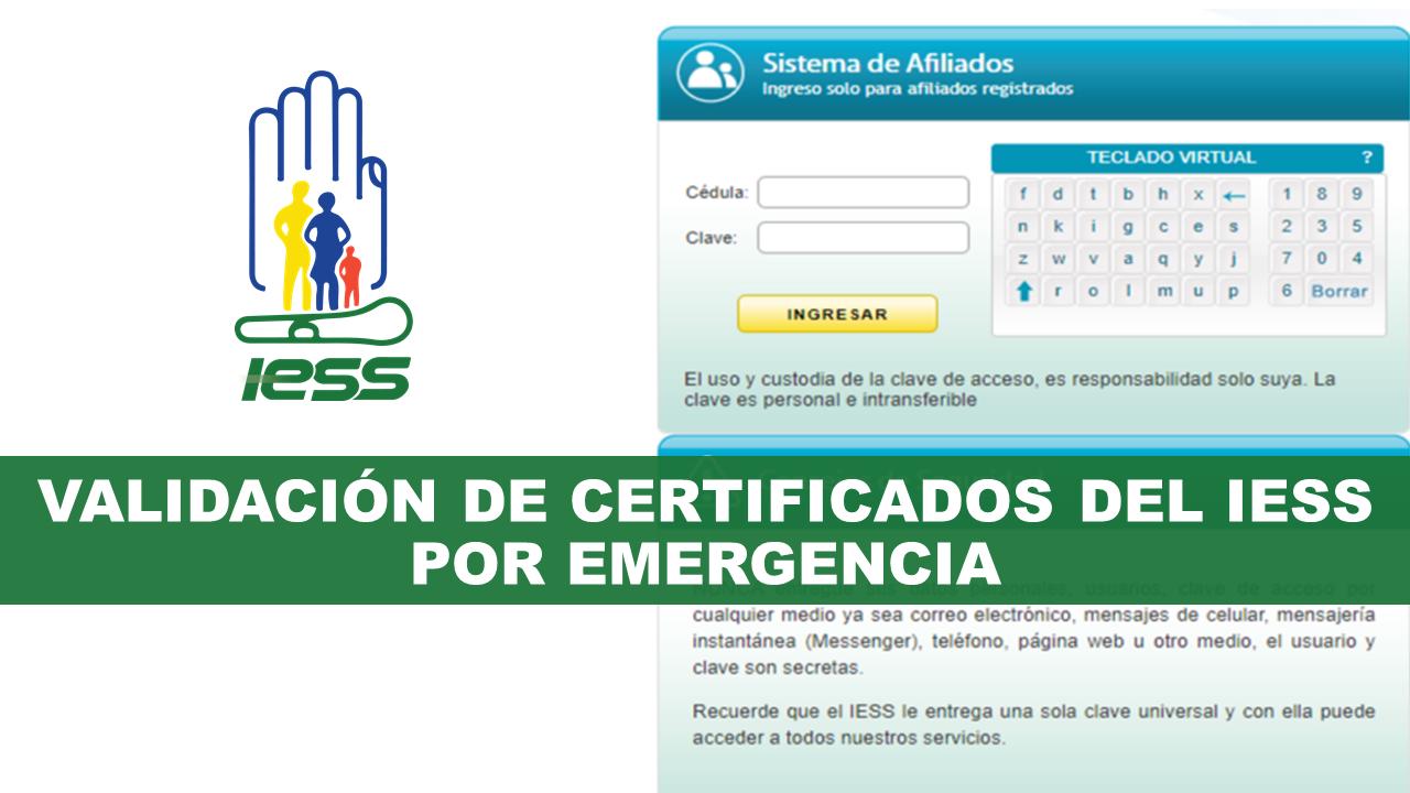 Validación de Certificados del IESS por Emergencia