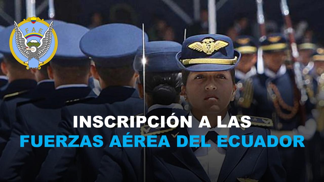 Inscripción a las Fuerzas Aérea del Ecuador