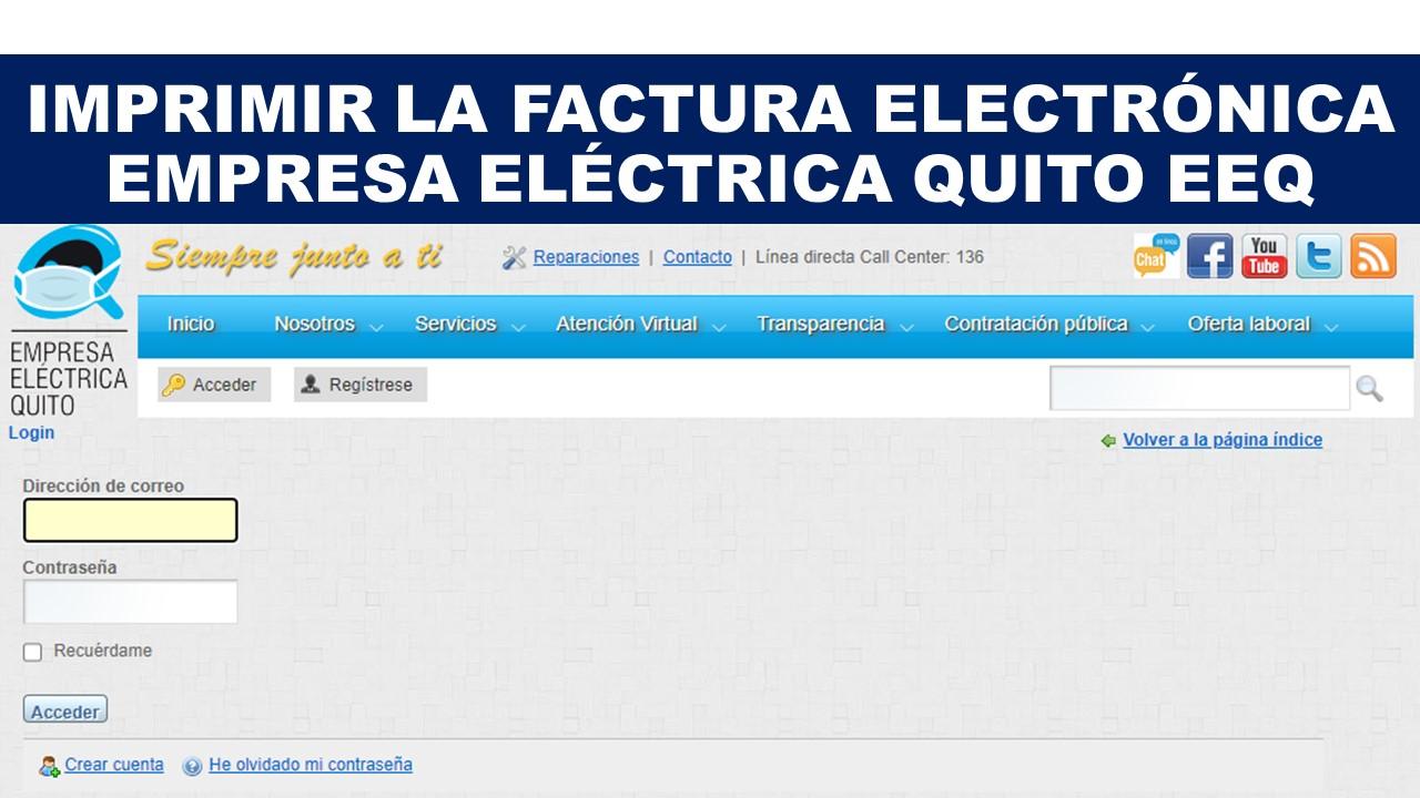 Imprimir la Factura Electrónica Empresa Eléctrica Quito EEQ