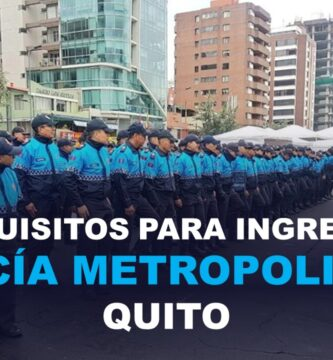 Requisitos para ingresar a la Policía Metropolitana de Quito