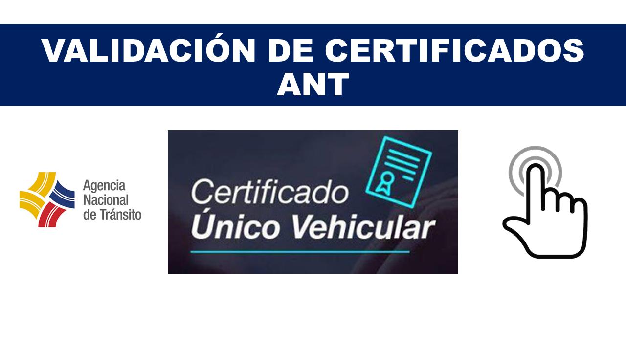 Validación de Certificados ANT