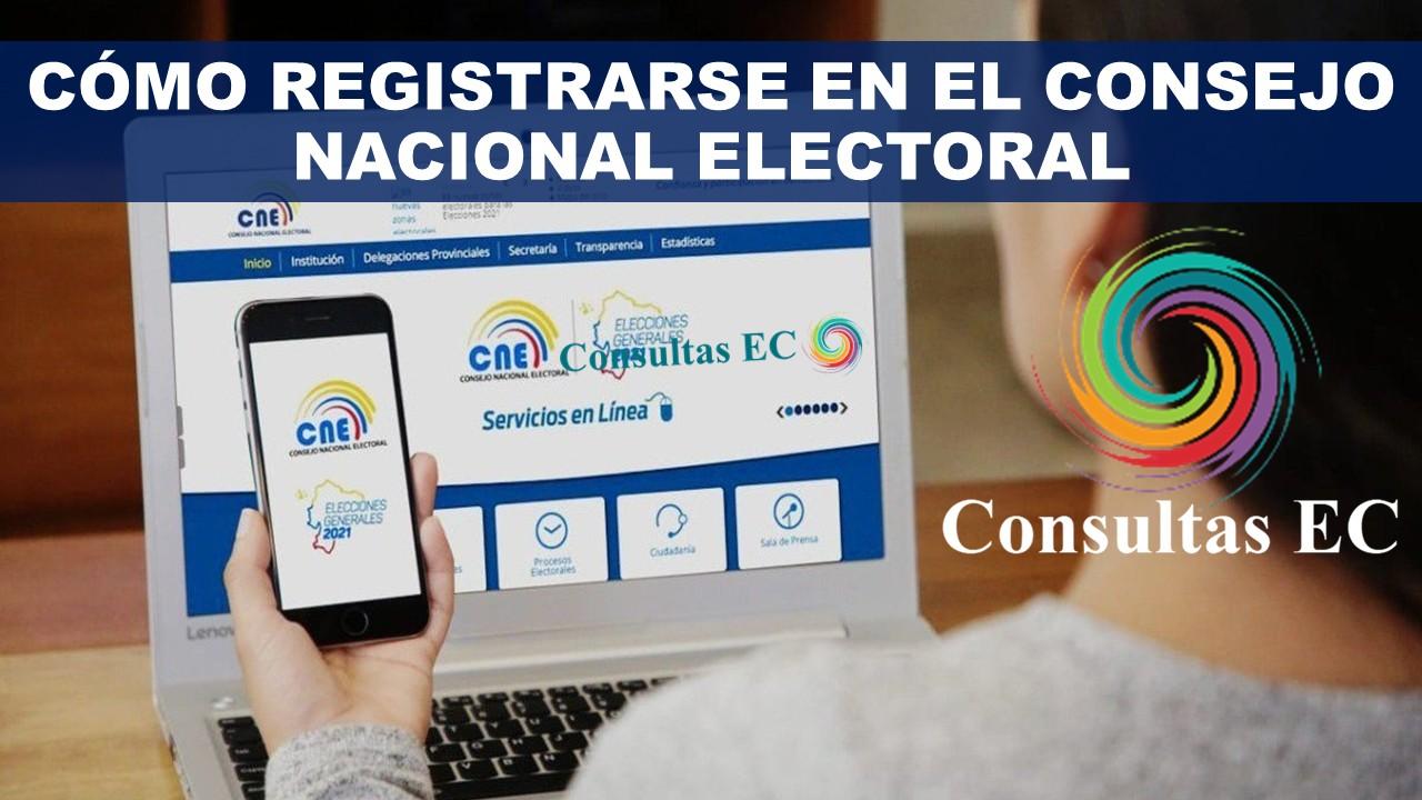 Cómo registrarse en el Consejo Nacional Electoral