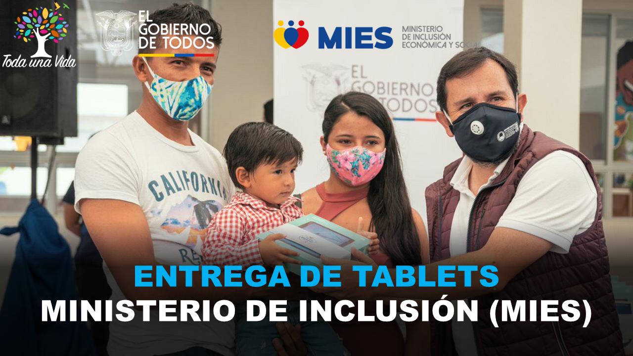 Entrega de Tablets del Ministerio de Inclusión (MIES)