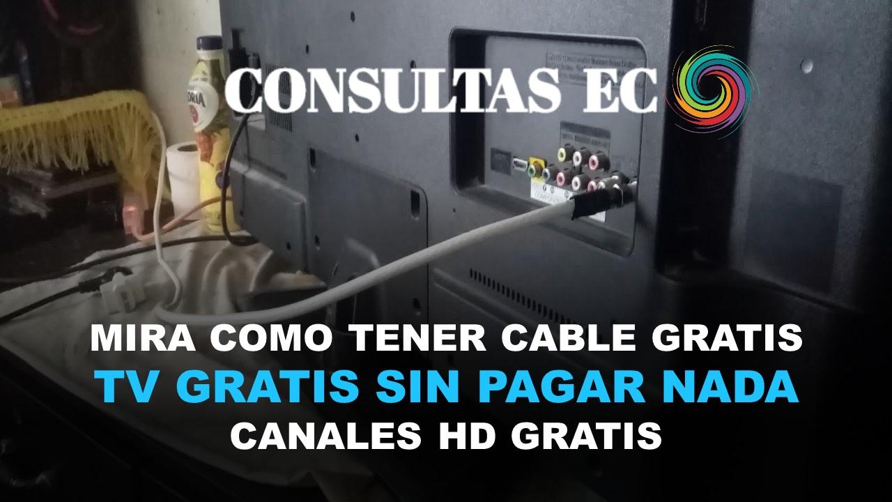 Mira como tener cable gratis 2020 TV Gratis sin pagar nada Canales HD Gratis