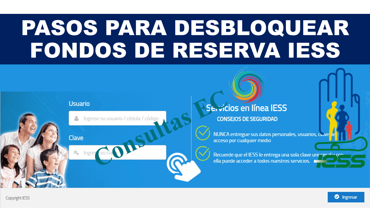 Pasos para Desbloquear Fondos de Reserva IESS