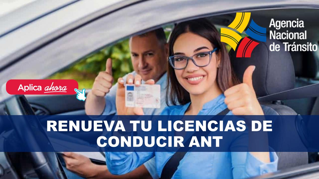 Renueva tu Licencias de Conducir ANT generar orden de pago ant para licencia turno para renovar licencia ant licencias consulta de licencia de conducir por cédula renovación de licencias de conducir renovación de licencias de conducir preguntas para renovación de licencia tipo b