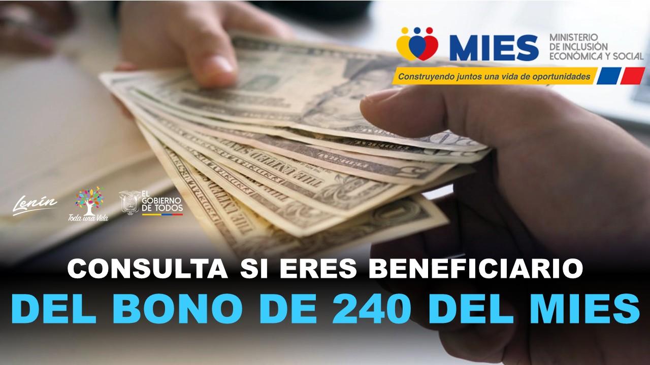 Consulta si eres Beneficiario del Bono de 240 del Mies