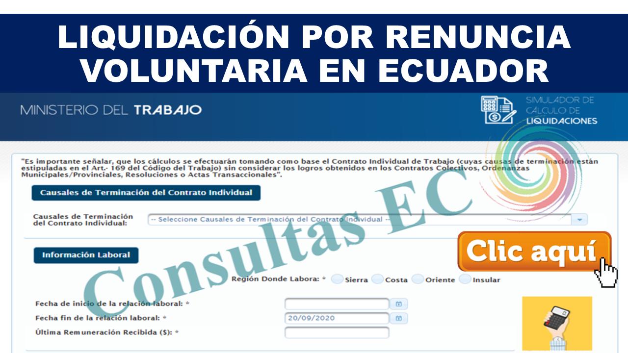 Liquidación por renuncia voluntaria en Ecuador