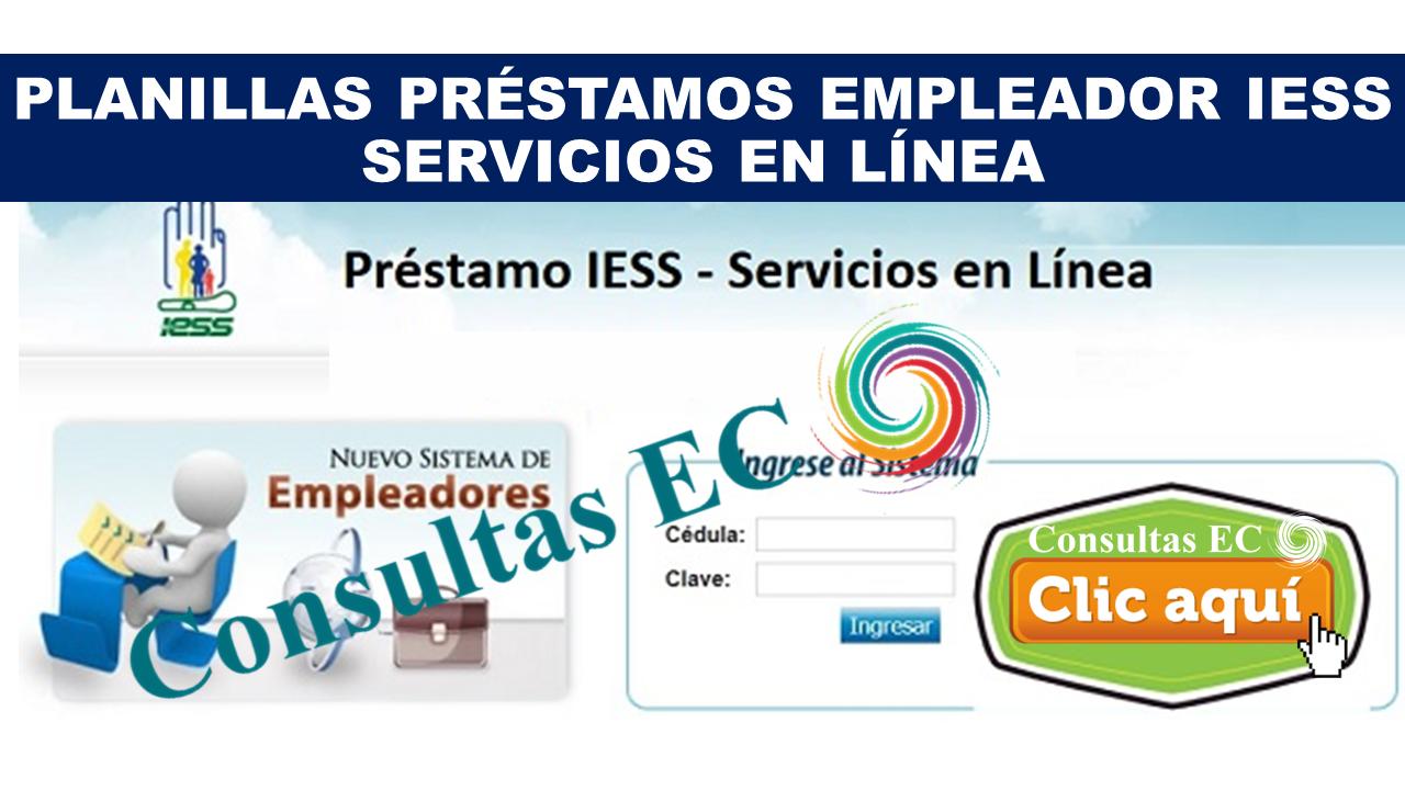 Planillas Préstamos Empleador IESS Servicios en Línea