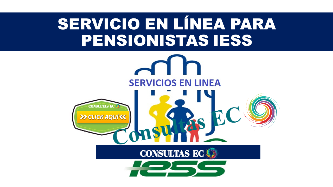 Servicio en Línea para Pensionistas IESS