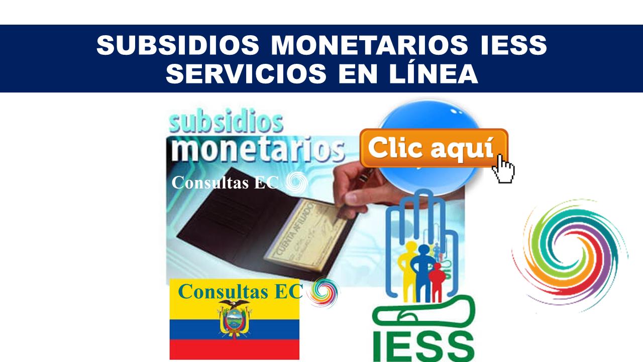Subsidios Monetarios IESS Servicios en Línea