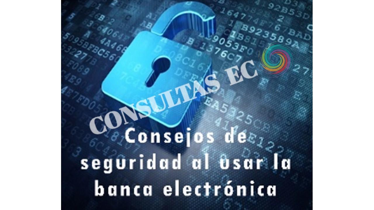 Ten en cuenta estas recomendaciones para aprovechar los servicios bancarios digitales sin ser víctima de ciberdelincuentes.