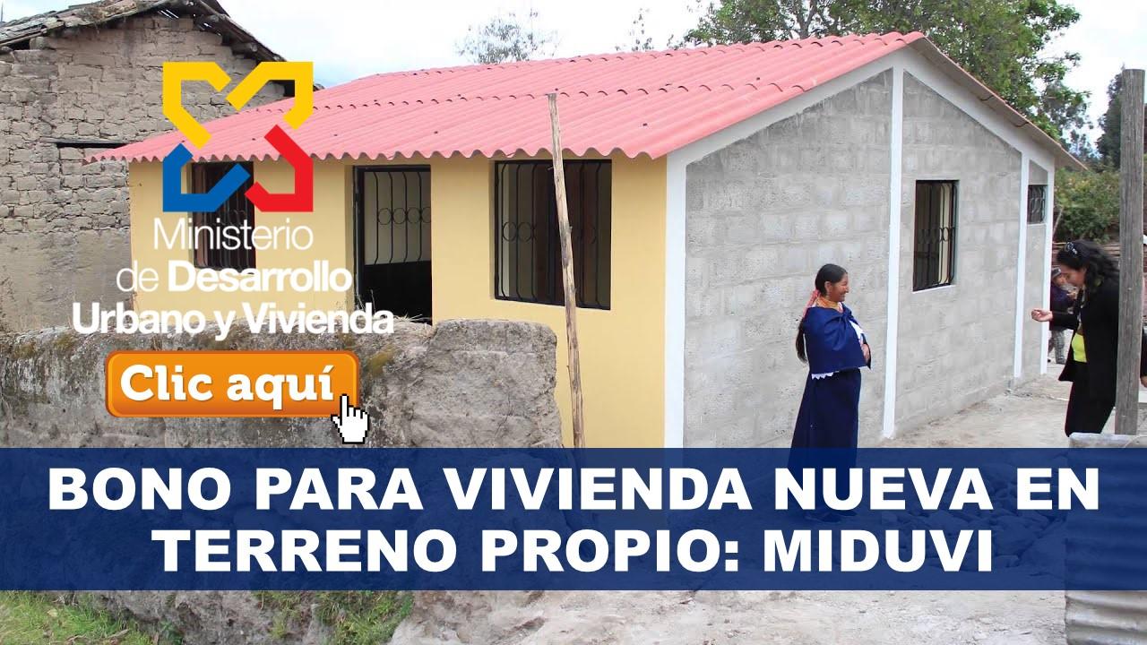 Bono para Vivienda Nueva en Terreno Propio: MIDUVI