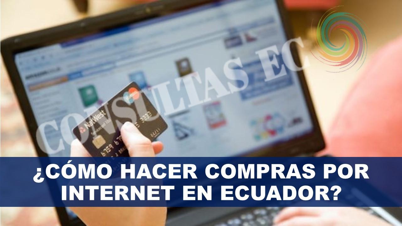 ¿Cómo hacer compras por internet en Ecuador?